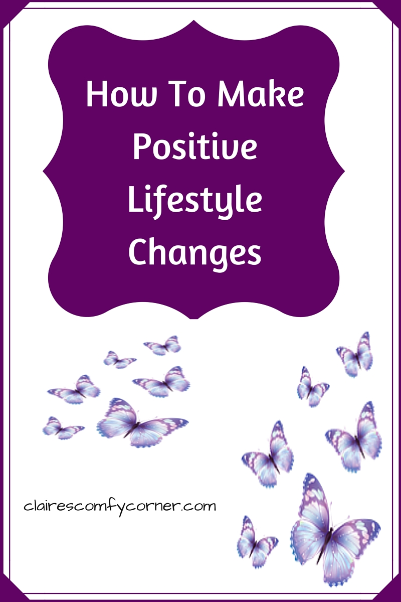 How to make positive lifestyle changes